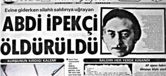 Abdi İpekçi – 1 Şubat 1979