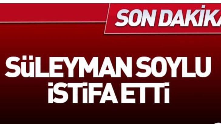 İç işleri Bakanı Süleyman Soylu İstifa Etti.